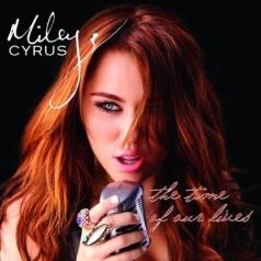 Miley Cyrus (Майли Сайрус): The Time Of Our Lives