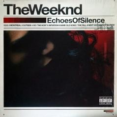 The Weeknd (Уикенд): Echoes Of Silence