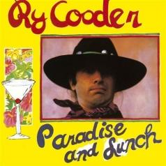 Ry Cooder (Рай Кудер): Paradise And Lunch