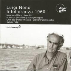Luigi Nono (Луиджи Ноно): Intolleranza 1960