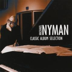 Michael Nyman (Майкл Найман): Classic Album Selection