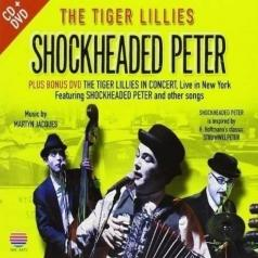 The Tiger Lillies: Shockheaded Peter