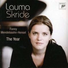 Lauma Skride (Лаума Скриде): Fanny Mendelssohn-Hensel: The Year