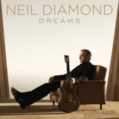 Neil Diamond (Нил Даймонд): Dreams