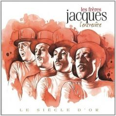 Jacques Les Freres: The Golden Age