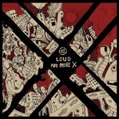 Loud (Лоуд): No More X