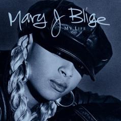 Mary J. Blige (Мэри Джей Блайдж): My Life