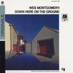 Wes Montgomery (Уэс Монтгомери): Down Here On The Ground
