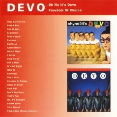 Devo: Oh No It's Devo/ Freedom Of Choice
