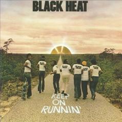 Black Heat (Блэк Хэт): Keep On Runnin'