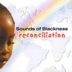Sounds Of Blackness (Саунд Оф Блэкнесс): Reconcilation