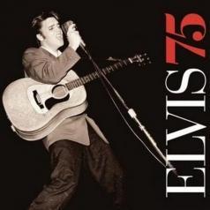 Elvis Presley (Элвис Пресли): Elvis 75