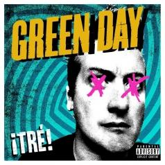 Green Day (Грин Дей): ¡TRÉ!