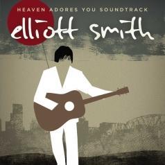 Elliott Smith (Эллиотт Смит): Heaven Adores You