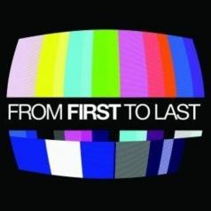 From First To Last (Фром Ферст То Ласт): From First To Last