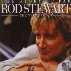 Rod Stewart (Род Стюарт): The Story So Far: The Very Best Of