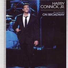 Harry Connick Jr. (Гарри Конник мл.): In Concert On Broadway