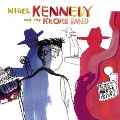 Nigel Kennedy (Найджел Кеннеди): East Meets East