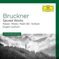 Eugen Jochum (Ойген Йохум): Bruckner