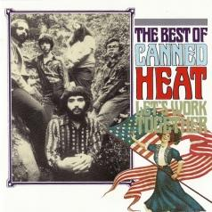 Canned Heat (Каннед Хеат): Let's Work Together - The Best Of