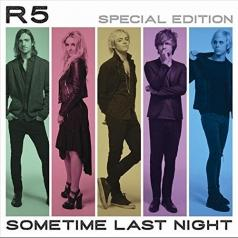 R5: Sometime Last Night
