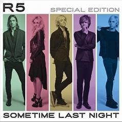 R5: Sometime Last Night
