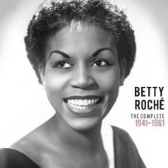 Betty Roche (Бетти Рош): The Complete 1941-1961