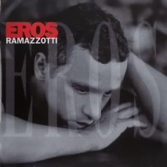 Eros Ramazzotti (Эрос Рамазотти): Eros