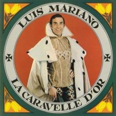 Luis Mariano (Глория Лассо): La Caravelle D'Or