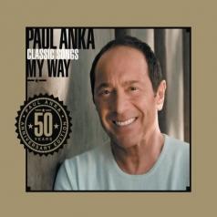 Paul Anka (Пол Анка): Classic Songs, My Way