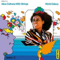Alice Coltrane (Элис Колтрейн): World Galaxy