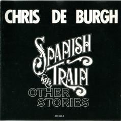 Chris De Burgh (Крис де Бург): Spanish Train & Other Stories