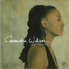 Cassandra Wilson (Кассандра Уилсон): Sings Standards