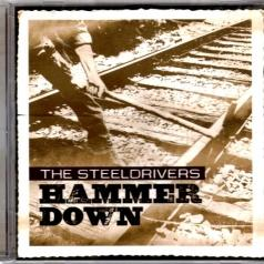 The Steeldrivers: Hammer Down