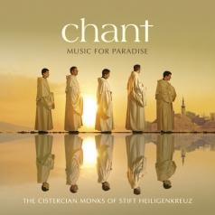 The Cistercian Monks Of Stift Heiligenkreuz: Chant - Music For Paradise