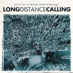 Long Distance Calling (Лонг Дистанс Коллинг): Satellite Bay (переиздание + бонус)