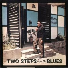 Bobby Bland (Бобби Блэнд): Two Steps From The Blues