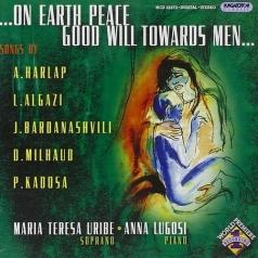 Maria Teresa Uribe (МарияТерезаУрибе): On Earth Peace, Good Will Towards Me