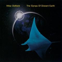 Mike Oldfield (Майк Олдфилд): The Songs Of Distant Earth
