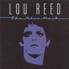 Lou Reed (Лу Рид): The Blue Mask