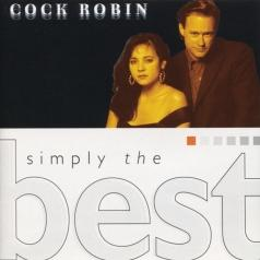 Cock Robin (Кок Робин): Simply The Best