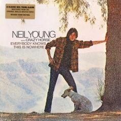 Neil Young & Crazy Horse (Нил Янг): Everybody Knows This Is Nowhere