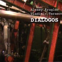 Алексей Круглов: Dialogos