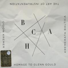 Gidon Kremer (Гидон Кремер): The Art Of Instrumentation: Homage To Glenn Gould