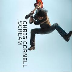 Chris Cornell (Крис Корнелл): Scream