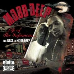 Mobb Deep (Мобб Дип): Life Of The Infamous: The Best Of Mobb D