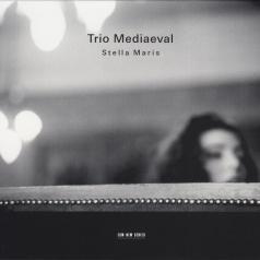 Trio Mediaeval (Трио Медиаевал): Stella Maris