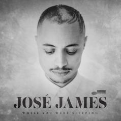 Jose James (Хосе Джеймс): While You Were Sleeping