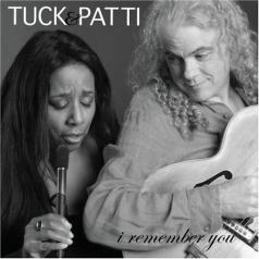 Tuck & Patti: I Remember You