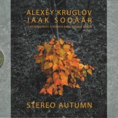 Алексей Круглов: Стерео Осень